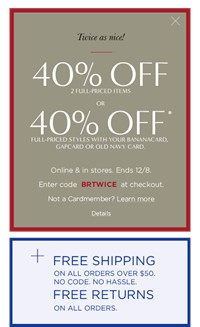 image for 40% off two full-priced items or 40% off* full priced items when you use your BananaCard, Gap Card, or Old Navy Card